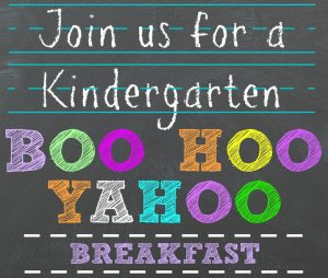 Join us for a Kindergarten Boo Hoo Yahoo Breakfast