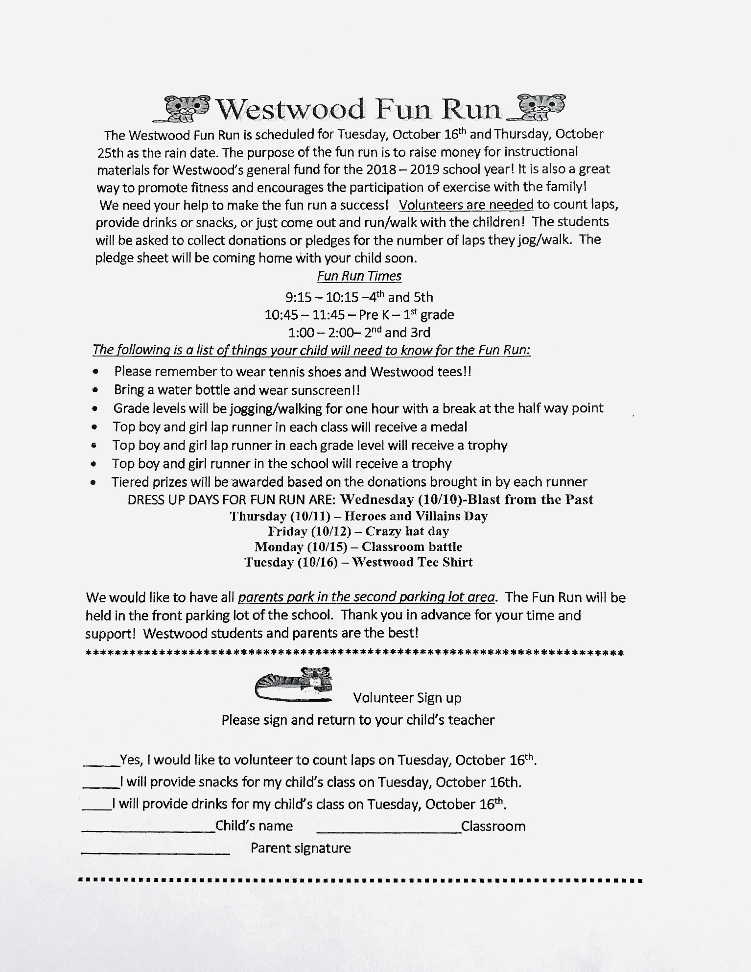 Westwood 2018 Fun Run Flyer paper copy available in office