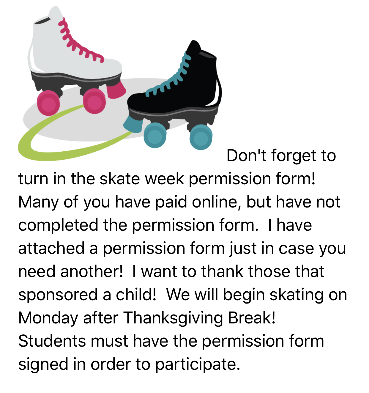 Skate week Information available in office