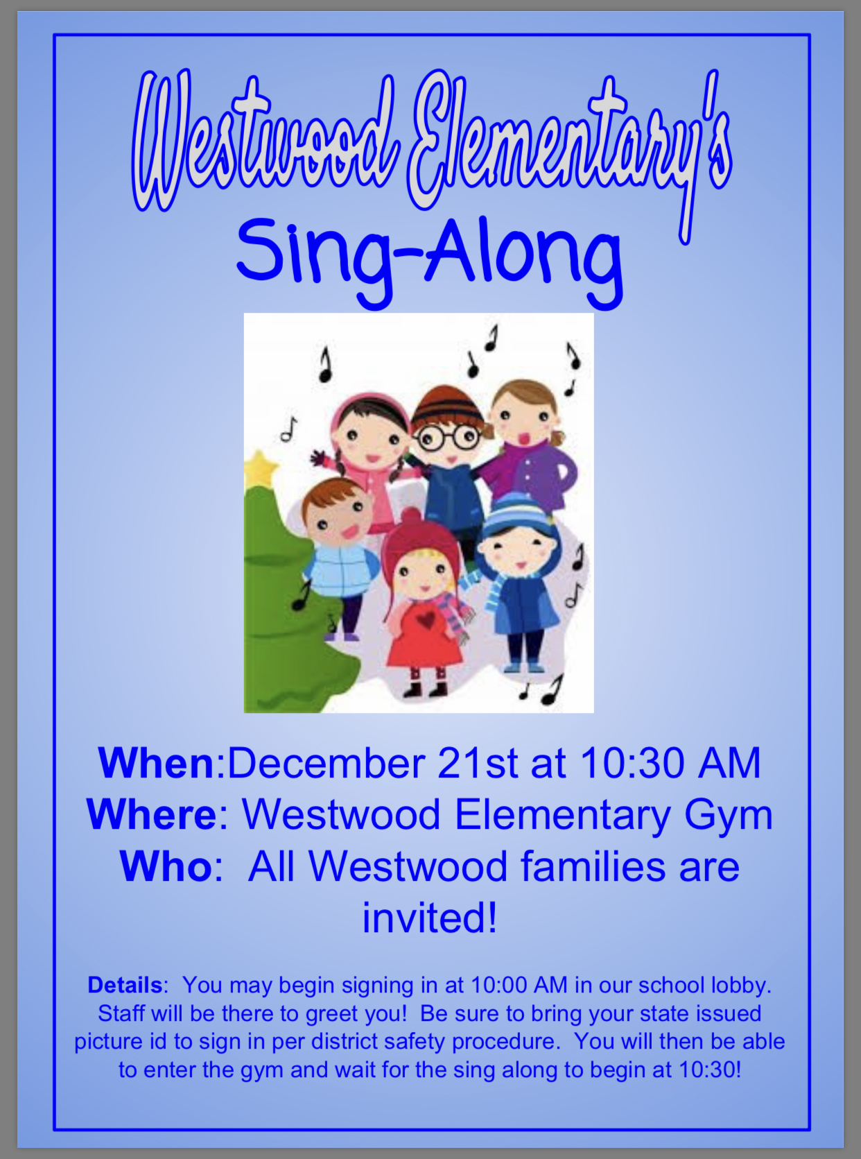 Sing Along Flyer available in office